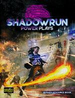 SHADOWRUN 6TH EDITION - Power Plays