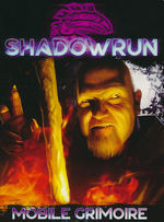 SHADOWRUN 6TH EDITION - Mobile Grimoire Spell Cards