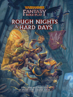 WARHAMMER FANTASY ROLEPLAY 4TH ED. - Rough Nights and Hard Days (incl. PDF)