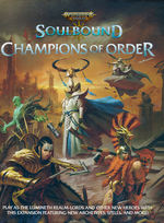 WARHAMMER AGE OF SIGMAR - SOULBOUND - Champions of Order (inc. PDF)