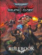 WARHAMMER 40K WRATH & GLORY - Warhammer 40K Wrath & Glory RPG: Core Rulebook Revised HC (inc. PDF)