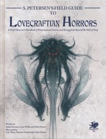 CALL OF CTHULHU - 7TH EDITION - S. Peterson's Field Guide to Lovecraftian Horrors (inc. PDF)