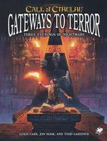 CALL OF CTHULHU - 7TH EDITION - Gateways to Terror (inc. PDF)