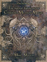 CALL OF CTHULHU - 7TH EDITION - Grand Grimoire of Cthulhu Mythos Magic Hardcover (inc. PDF)