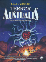 CALL OF CTHULHU - 7TH EDITION - Terror Australis RPG: Call of Cthulhu in the Land Down Under