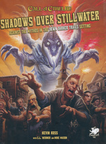 CALL OF CTHULHU - 7TH EDITION - Shadows Over Stillwater - Against the Mythos in the Down Darker Trails Setting (inkl PDF)