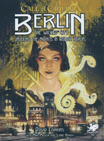 CALL OF CTHULHU - 7TH EDITION - Berlin - The Wicked City (inc. PDF)