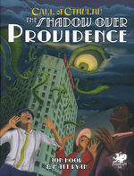 CALL OF CTHULHU - 7TH EDITION - Shadow Over Providence (inc. PDF)