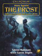 CALL OF CTHULHU - 7TH EDITION - Alone Against the Frost (inc. PDF)