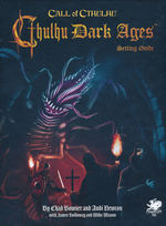 CALL OF CTHULHU - 7TH EDITION - Cthulhu Dark Ages Second Edition