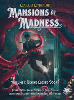 CALL OF CTHULHU - 7TH EDITION - Mansions of Madness Vol. 1 Behind Closed Doors (inc. PDF)