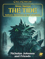 CALL OF CTHULHU - 7TH EDITION - Alone Against The Tide (inc. PDF)