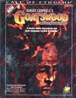 CALL OF CTHULHU - NOW - Ramsey Campbell's Goatswood and Less Pleasant Places