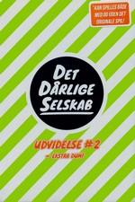 DET DÅRLIGE SELSKAB - Ekstra dum (Udvidelse 2) - TILBUD (så længe lager haves, der tages forbehold for udsolgte varer)