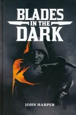 BLADES IN THE DARK - Blades in the Dark RPG HC (inc. PDF)
