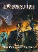 DRESDEN FILES - Dresden Files RPG - The Paranet Papers HC (Vol.3)  (inc. PDF)