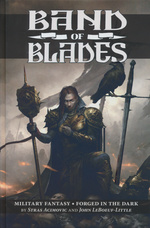 BLADES IN THE DARK - Band of Blades (Blades in the Dark system) RPG Hardcover(inc. PDF)