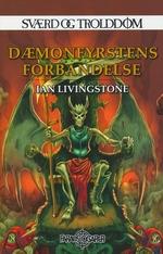 SVÆRD OG TROLDDOM - Dæmonfyrstens forbandelse (Vol.2)