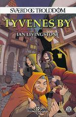 SVÆRD OG TROLDDOM - Tyvenes by (Vol.4)