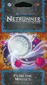 ANDROID NETRUNNER LCG - Mumbad Cycle 6 - Fear the Masses Data Pack