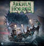 ARKHAM HORROR 3RD ED - Under Dark Waves