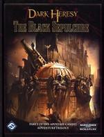 DARK HERESY - WARHAMMER 40K - Black Sepulcre, The (Apostasy Gambit Vol. 1) -TILBUD (så længe lager haves, der tages forbehold for udsolgte varer)
