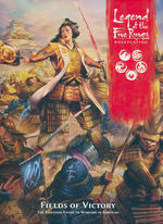 LEGEND OF THE FIVE RINGS 5TH EDITION - Fields of Victory