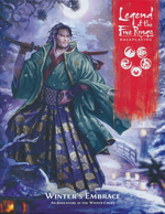 LEGEND OF THE FIVE RINGS 5TH EDITION - Winter`s Embrace