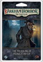 ARKHAM HORROR LCG - Barkham Horror - The Meddling of Meowlathotep Scenario Pack