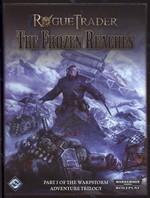 ROGUE TRADER - WARHAMMER 40K - Frozen Reaches, The (Warpstorm Trilogy I) -TILBUD (så længe lager haves, der tages forbehold for udsolgte varer)