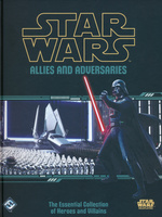 STAR WARS - Allies and Adversaries Hardcover