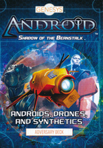GENESYS - Adversary Deck - Androids, Drones, and Synthetics