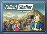 FALLOUT SHELTER - Fallout Shelter: The Board Game