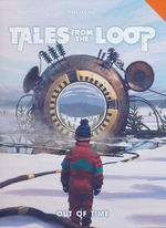 TALES FROM THE LOOP - Out of Time (inc. PDF)