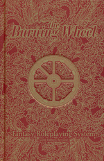 BURNING WHEEL REVISED - Burning Wheel RPG: Revised Edition