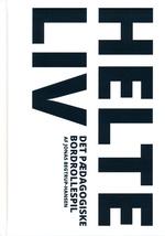 HELTELIV - HelteLiv - Det pædagogiske bordrollespil