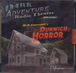 LOVECRAFT - CALL OF CTHULHU - DARK ADVENTURE RADIO THEATRE - Dunwich Horror CD, The