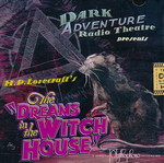 LOVECRAFT - CALL OF CTHULHU - DARK ADVENTURE RADIO THEATRE - Dreams in the Witch House CD