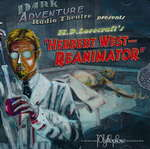 LOVECRAFT - CALL OF CTHULHU - DARK ADVENTURE RADIO THEATRE - Herbert West Reanimator CD
