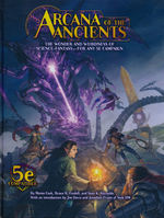 DUNGEONS & DRAGONS NEXT (5TH ED.) - LICENSED - Arcana of the Ancients (5e Compatible)