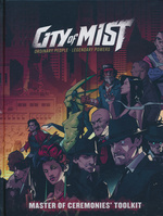 CITY OF MIST - City of Mist RPG: Master of Ceremonies Toolkit