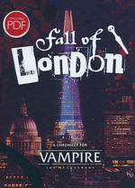 VAMPIRE THE MASQUERADE 5TH EDITION - Fall of London, The