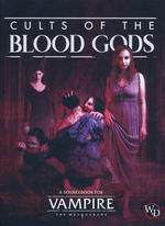 VAMPIRE THE MASQUERADE 5TH EDITION - Cults of the Blood Gods