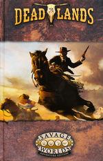 SAVAGE WORLDS - DEADLANDS  - Deadlands - The Weird West Core Rulebook