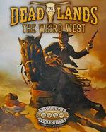 SAVAGE WORLDS - DEADLANDS  - Deadlands - The Weird West Boxed Set