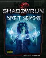 SHADOWRUN 5TH EDITION - Street Grimoire - TILBUD (så længe lager haves, der tages forbehold for udsolgte varer)