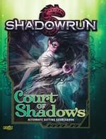 SHADOWRUN 5TH EDITION - Court of Shadows Hardcover - TILBUD (så længe lager haves, der tages forbehold for udsolgte varer)