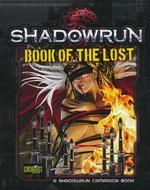 SHADOWRUN 5TH EDITION - Book of the Lost - TILBUD (så længe lager haves, der tages forbehold for udsolgte varer)