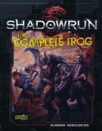 SHADOWRUN 5TH EDITION - Complete Trog - TILBUD (så længe lager haves, der tages forbehold for udsolgte varer)