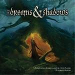 OF DREAMS AND SHADOWS - Of Dreams and Shadows - TILBUD (så længe lager haves, der tages forbehold for udsolgte varer)